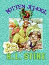 Dumb Clucks (eBook): Rotten School Series, Book 16